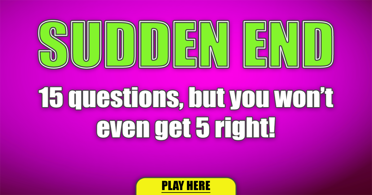 Sudden End Quiz