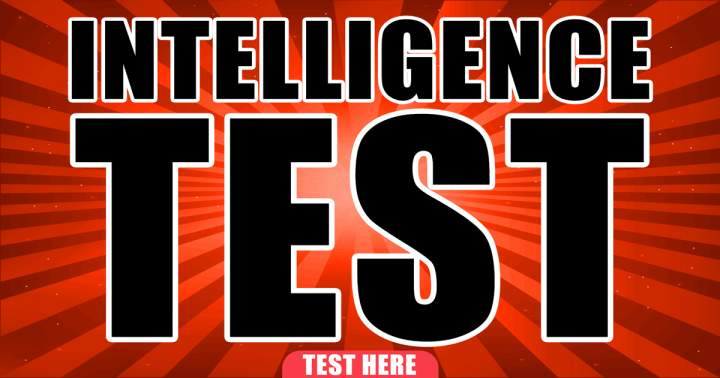If you can score a perfect 10 in this intelligence test, you are extremely smart