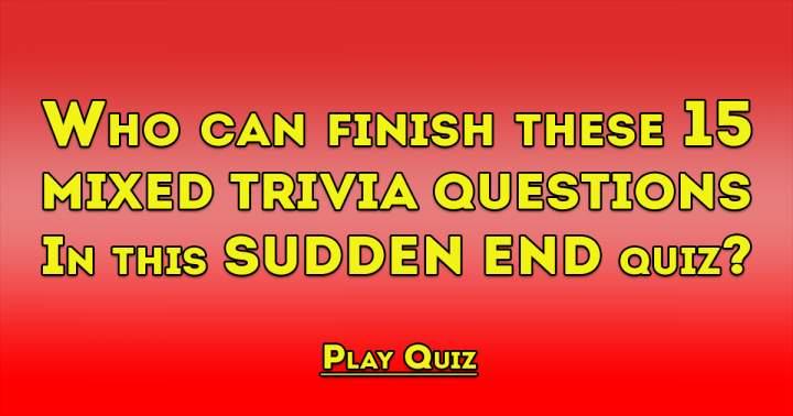 15 Mixed Trivia Questions